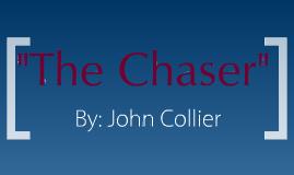 chaser john collier