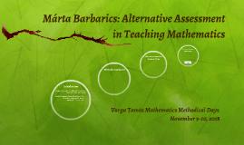 Márta Barbarics: Alternative Assessment in Teaching Mathemat
