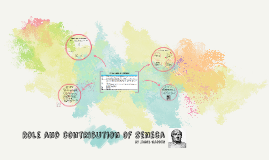 Role and contribution of seneca