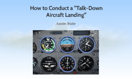 Talk Down Aircraft Landing for Dummies (or Non-Pilots)