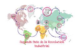 La Segunda Fase De La Revolución Industrial