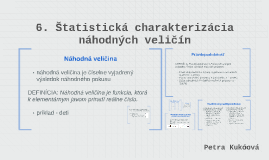 Copy of 6. Štatistická charakterizácia náhodných veličín