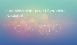 Los Movimientos de Liberación Nacional