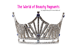 The World of Beauty Pageants