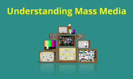 Understanding Mass Media Assignment