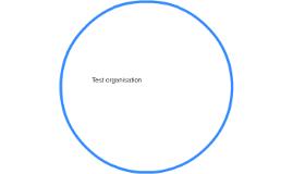 Test organisation
