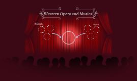 Western Musical and Opera