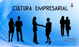 Copy of Copy of CULTURA EMPRESARIAL