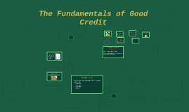 The Fundamentals of Good Credit