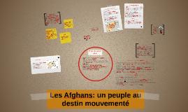 Les Afghans: un peuple au destin mouvementé