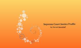Supreme Court Justice Profile