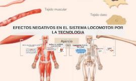 Copy of EFECTOS NEGATIVOS EN EL SISTEMA LOCOMOTOR POR LA TECNOLOGIA