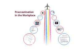 Copy of Procrastination Presentation