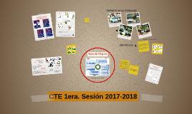 CTE 1era. Sesión 2017-2018
