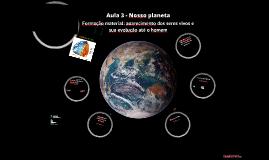 Aula 03 - Nosso planeta
