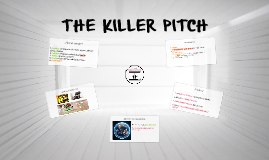 THE KILLER PITCH