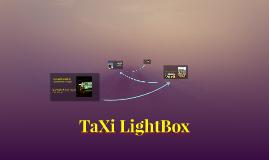 TaXi LightBox