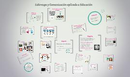 Liderazgo y Comunicacion enfoque en educacion