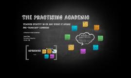 The Practising Academic