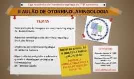 II AULÃO DE OTORRINOLARINGOLOGIA