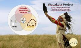 WoLakota Project: Where Culturally Responsive Teaching & Native American Essential Understandings Meet