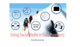 Using Social Media in Your Programs