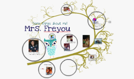 All About Mrs. Freyou