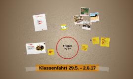 Klassenfahrt 29.5. - 2.6.17