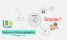 Epilepsia y Estatus epileptico