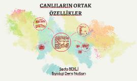 CANLILARIN ORTAK ÖZELLİKLER