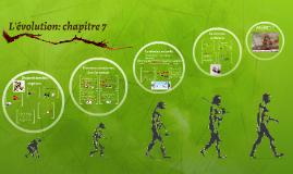 L'évolution: chapitre 7