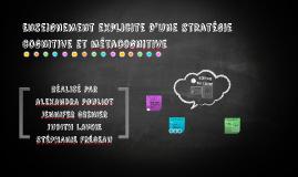 L'enseignement explicite d'une stratégies cognitive et métac