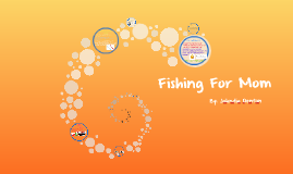 Copy of Fishing For Mommy