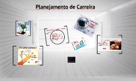 Copy of Planejamento de Vida e Carreira