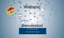 Welcome/Bienvenidos