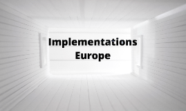 Implementations Europe