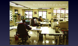 Copy of The Roles & Work of an Auditor