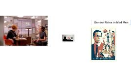 Copy of Gender Roles in Mad Men
