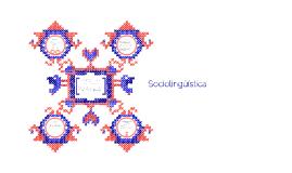 Copy of Los factores sociales y el cambio linguistico