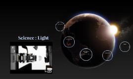 Science : Light