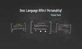 Does Language Affect Personality?