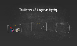 The History of Hungarian Rap