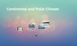 Continental and Polar Climate