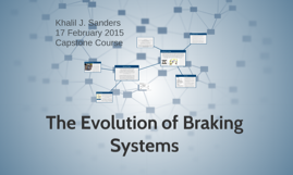 The early braking systems to be used in vehicles with steel