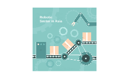 Robotic Sector in Asia