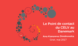 Copy of Le Point de contact du CELV au Danemark