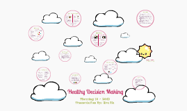 Healthy Decision Making