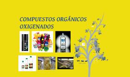 Copy of Compuestos orgánicos oxigenados - alcoholes