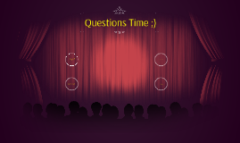 Question Time :)