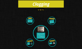 Clogging